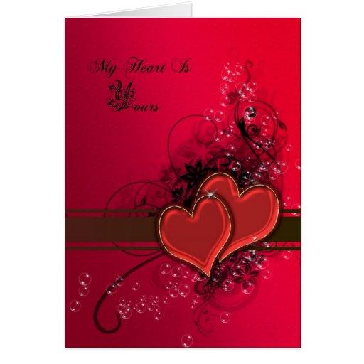 Mi corazón es el suyo tarjeta de felicitación