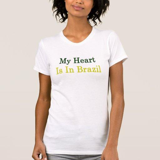 Mi corazón está en el Brasil Camiseta
