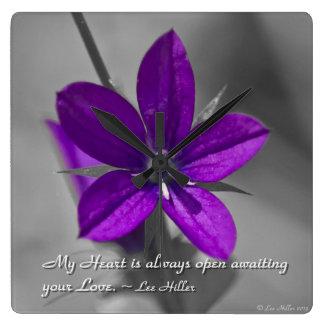 Mi corazón está siempre abierto… reloj cuadrado
