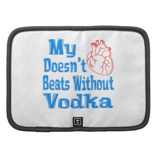 Mi corazón no hace los golpes sin la vodka organizador