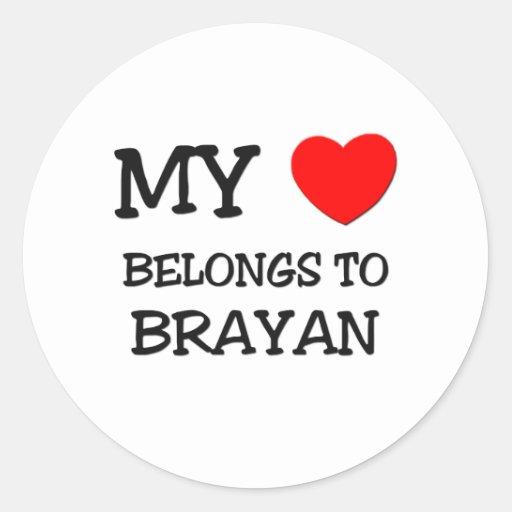 Mi corazón pertenece a Brayan Pegatinas Redondas
