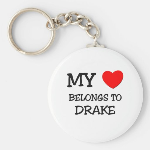 Mi corazón pertenece a Drake Llavero Redondo Tipo Pin