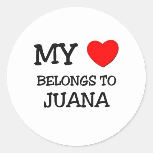 Mi corazón pertenece a JUANA Etiquetas Redondas