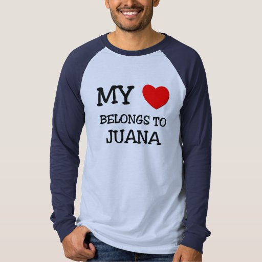 Mi corazón pertenece a JUANA Playeras