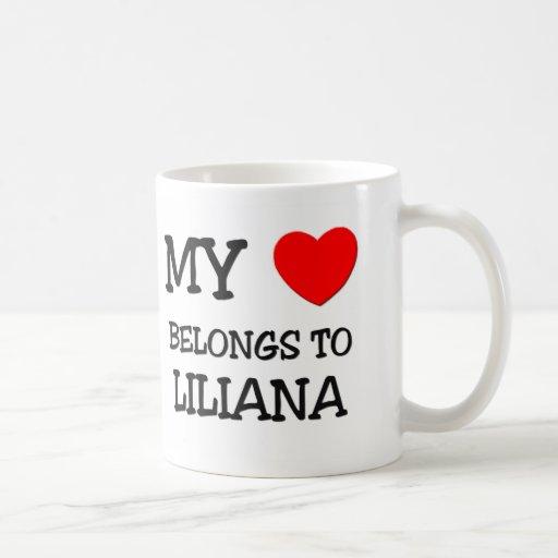 Mi corazón pertenece a LILIANA Taza