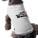 Mi corazón pertenece a Nana Camisetas De Perro