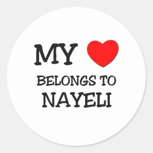 Mi corazón pertenece a NAYELI Pegatina Redonda
