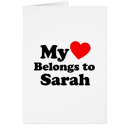 Mi corazón pertenece a Sarah Felicitación