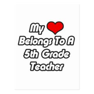 Mi corazón pertenece a un 5to profesor del grado postales