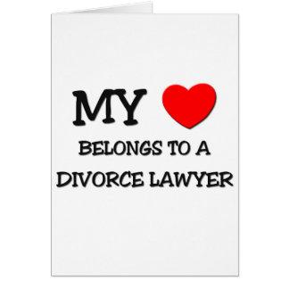 Mi corazón pertenece a un ABOGADO de DIVORCIO Tarjeta De Felicitación