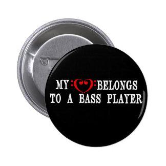 Mi corazón pertenece a un bajista pin redondo de 2 pulgadas