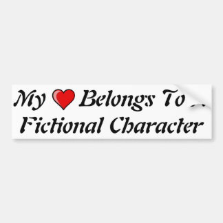 Mi corazón pertenece a un carácter ficticio pegatina para auto