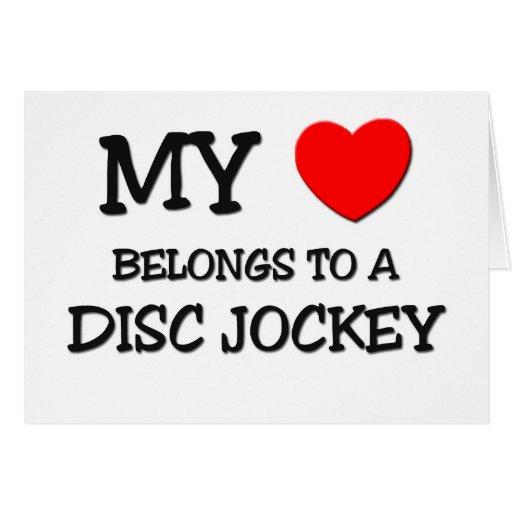 Mi corazón pertenece a un DISC JOCKEY Tarjeta De Felicitación