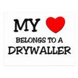 Mi corazón pertenece a un DRYWALLER Tarjetas Postales