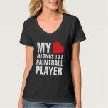 Mi corazón pertenece a un jugador de Paintball Playeras