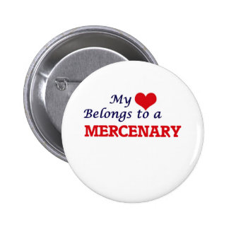 Mi corazón pertenece a un mercenario pin redondo de 2 pulgadas
