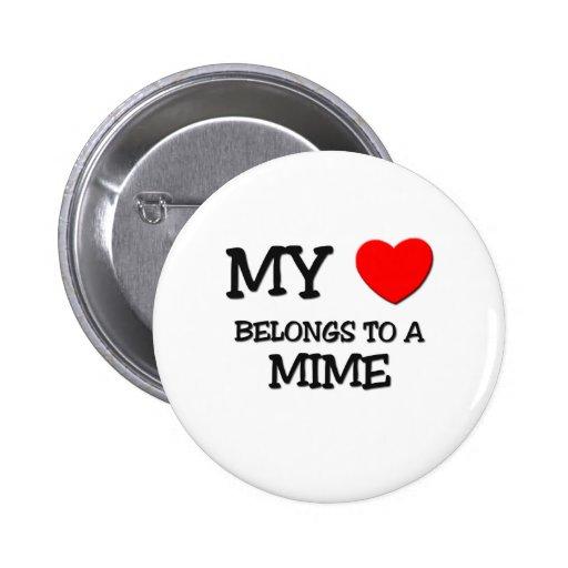 Mi corazón pertenece a un MIME Pin Redondo De 2 Pulgadas