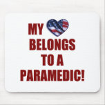 Mi corazón pertenece a un paramédico tapete de ratón