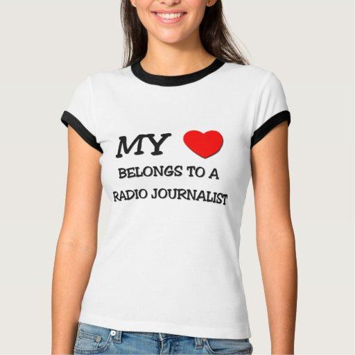 Mi corazón pertenece a un PERIODISTA DE RADIO Tee Shirts
