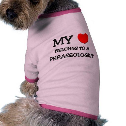 Mi corazón pertenece a un PHRASEOLOGIST Camiseta Con Mangas Para Perro