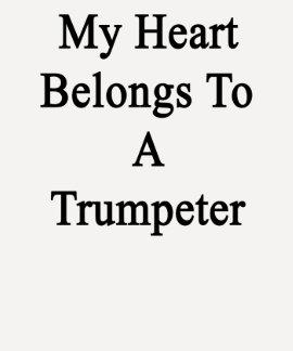 Mi corazón pertenece a un trompetista poleras