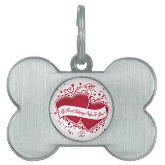 ¡Mi corazón pertenece solamente a usted! Corazones Placas De Mascota