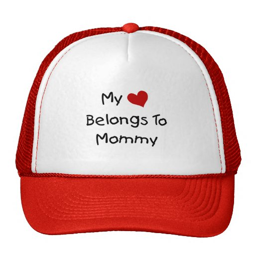 Mi corazón rojo pertenece a la mamá gorro