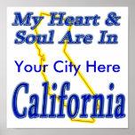 Mi corazón y alma están en California Posters