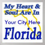 Mi corazón y alma están en la Florida Posters