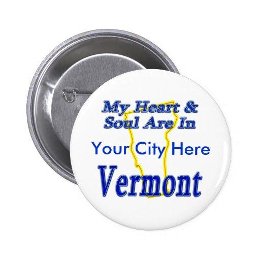 Mi corazón y alma están en Vermont Pin Redondo 5 Cm