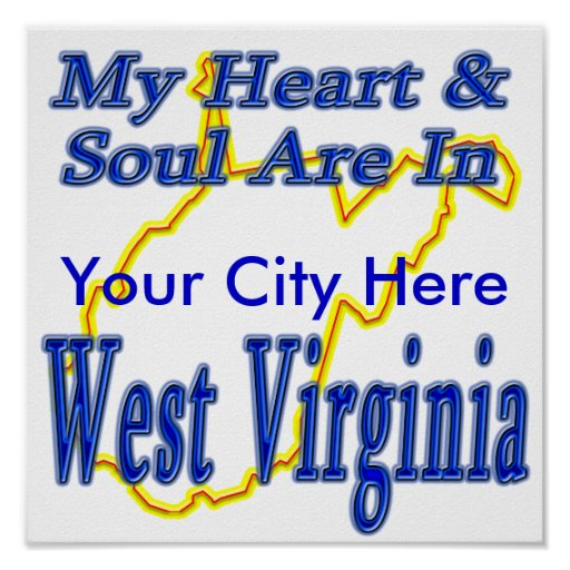 Mi corazón y alma están en Virginia Occidental Póster