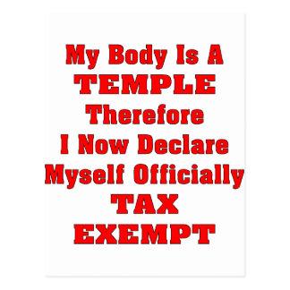 Mi cuerpo es un templo por lo tanto que soy exento postales