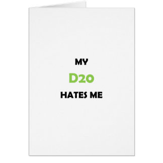 Mi D20 me odia Tarjeta De Felicitación