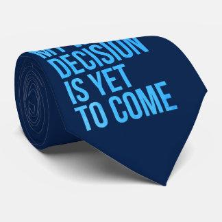 Mi decisión peor es todavía venir corbata personalizada