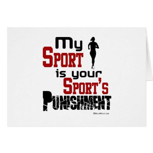 Mi deporte es el castigo de su deporte - hembra tarjeta de felicitación