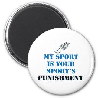 Mi deporte es su castigo de los deportes - pista imán redondo 5 cm