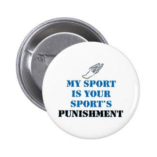 Mi deporte es su castigo de los deportes - pista pins