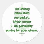 Mi dinero de impuestos etiquetas redondas