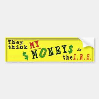 mi dinero es theI.R.S. Pegatina Para Auto