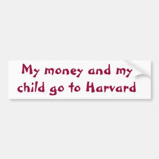 Mi dinero y mi niño van a Harvard Pegatina De Parachoque