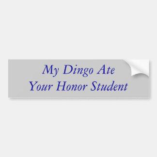 Mi Dingo comió a su estudiante del honor Etiqueta De Parachoque