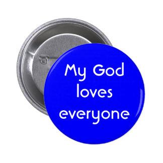 """""""Mi dios ama cada uno"""" botón"""