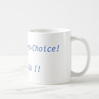 ¡Mi dios es proabortista! ¡Y estoy tan! Taza De Café