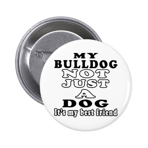 Mi dogo no apenas un perro es mi mejor amigo pins