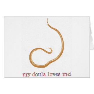 ¡Mi Doula me ama! Tarjeta De Felicitación