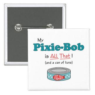 ¡Mi Duendecillo-Bob es todo el eso! Gatito diverti Pin Cuadrado