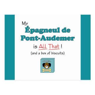¡Mi Epagneul de Pont-Audemer es todo el eso! Postal
