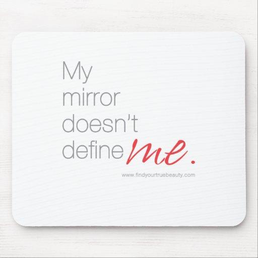 Mi espejo no me define tapete de ratón