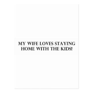 Mi esposa ama el permanecer casera con el Kids.pdf Postal