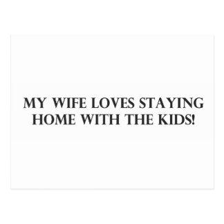 Mi esposa ama el permanecer casera con el Kids.pdf Tarjetas Postales